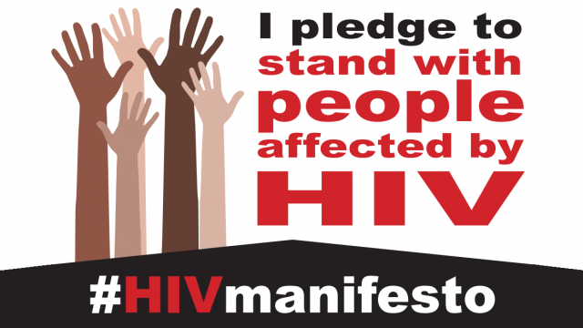 I pledge to stand with people affected by HIV #HIVmanifesto
